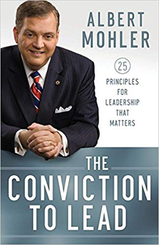 Book Cover The Conviction To Lead by Albert Mohler